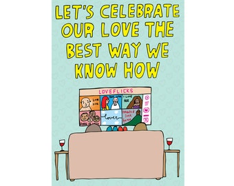 Romantic Card - Let's Celebrate Our Love The Best Way We Know How