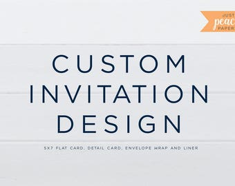 CUSTOM Invitation design | printable | custom design | any occasion