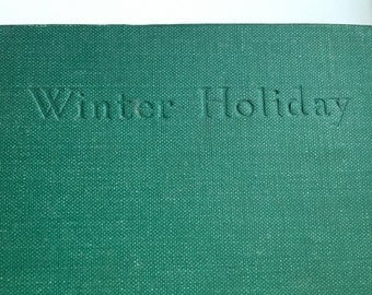 Winter Holiday by Arthur Ransome