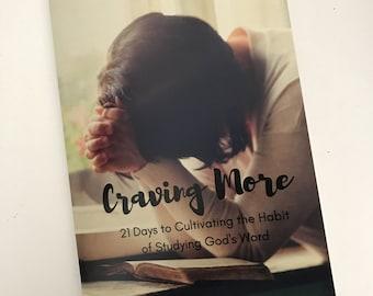 Craving More Devotion Booklet  {Bible Study}