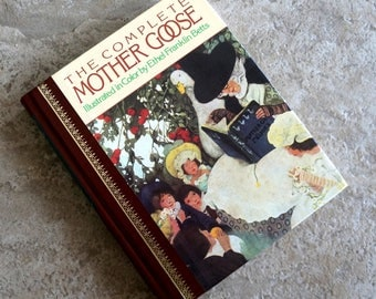 Vintage Childrens Book The Complete Mother Goose Picture Book Illustrated Hard Cover