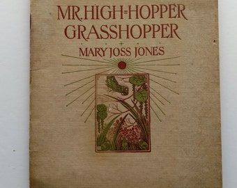 1910 Mr. High-Hopper Grasshopper