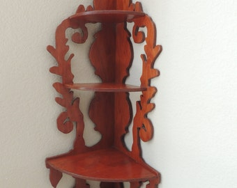 Fancy Scroll Work Handcrafted Wood Corner Shelf. Stained Red Maple Three Shelf Corner Wooden Shelf. Three Tiered Collector's Display