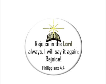 Philippians 4:4 Christian Bible Verse  Refrigerator Magnet Scripture Fridge Magnet Rejoice in the Lord Always