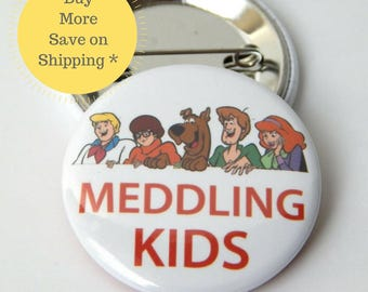 Scooby Doo, Scooby Doo Party, Meddling Kids, Patch,  Pin back Button Badge, Pins For Backpacks, Pinback Gift, Fridge Magnets 1.5 in (38mm)