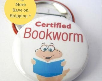Certified Bookworm Pinback Button Badge, pins for backpacks, Pinback Button gift, Button OR Magnet - 1.5″ (38mm)
