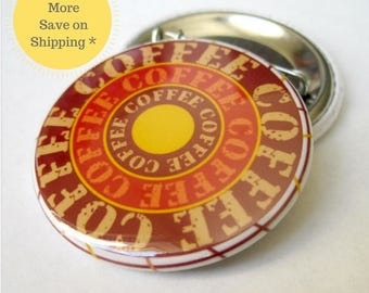 "Coffee 1.5"" Pinback Button Badge, Pins For Backpacks, Pinback Button Gift, Stocking Stuffers, Cute Fridge Magnet (38mm)"