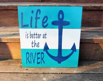 Life Is Better At The River Sign. Custom Pallet Sign. River sign. Handmade sign. Man Cave Sign. Made to Order.
