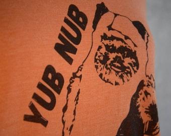 "Ewok Shirt ""yub nub"" Star Wars Fan Ewok shirt - Women Star Wars Shirt"