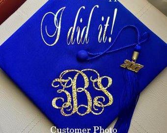 Graduation Cap Monogram plus I did it! - Vinyl Monogram - Personalized Decal Stickers