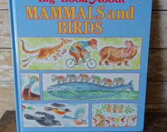 Vintage Big Book About Mammals an Birds Childrens Book 1989 Vintage Hardcover