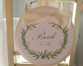 """Bride to Be Chair Sign Bridal Shower Decoration Laurel Wreath Design Honor the """"Bride to Be"""""""