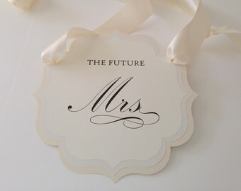 Bridal Shower Chair Sign The Future Mrs. Bridal Shower Decoration All of my Colors Available