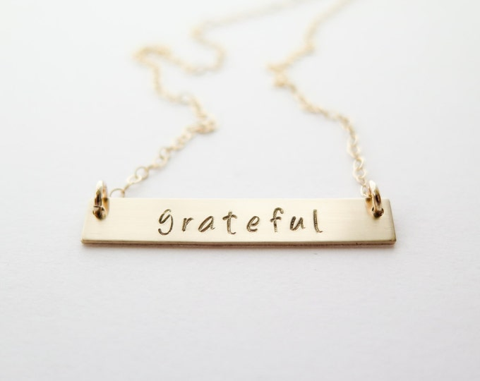 Word of the Year - Grateful Necklace - 14k Gold Fill Bar Necklace - Hand Stamped Jewelry - by Betsy Farmer Designs