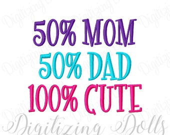 Mom Dad Cute Machine Embroidery Design 3x3 4x4 5x5 5x7 6x10 8x8  50 100 percent INSTANT DOWNLOAD