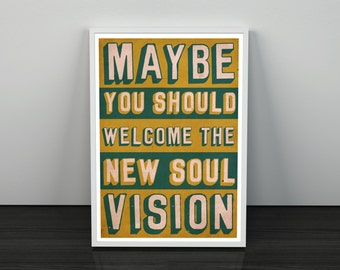 The New Soul Vision: Dexy's There There My Dear Lyric Quote Art Print