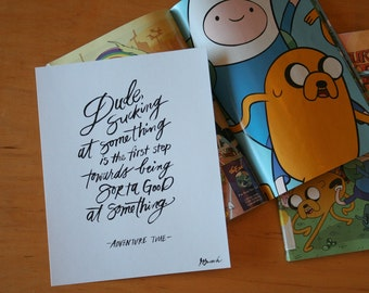 Being Good at Something, Jake the Dog, Adventure Time, Math, Science, Courage, Typography Print, Hand lettered Quote, 8x10 Print