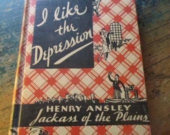 I Like the Depression.. Jackass of the Plains