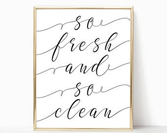 SALE -50% So Fresh And So Clean Digital Print Instant Art INSTANT DOWNLOAD Printable Wall Decor