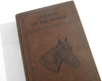 1923 Diseases of the Horse Vintage Book, by US Dept of Agriculture