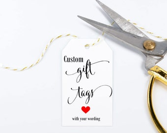 Custom Gift Tags - Tag with a Custom Saying, Custom Designed Tags, Wedding Favors - Set of 25, 2 x 3.5 inches, Printed Tags