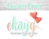 Custom Order for Margo
