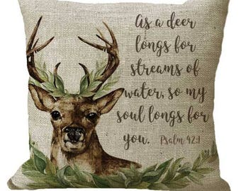 Psalm 42:1 As the Deer Scripture in Choice of 14x14 16x16 18x18 20x20 22x22 24x24 26x26 inch Pillow Cover