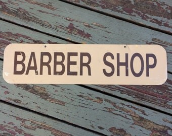 The Perfect Gift For Your Dapper Dandy Vintage Metal Barber Shop Sign