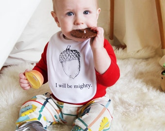 I Will Be Mighty Cotton Baby Bib - Hand Screen Printed