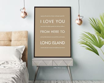 Long Island NY Print, New York Travel Art Poster, I Love You From Here To Long Island, Custom Color