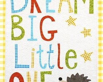 Dream Big Little One Applique Quilt PATTERN by Jennifer Jangles, physical pattern not a pdf.
