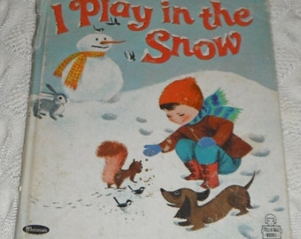 Vintage Whitman Tell A Tale Book I Play in the Snow by Donna Lugg Pape