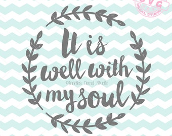 It is well with my soul SVG Vector File, quotes Download, SVG for cricut, Vinyl Cutter clipart, religious svg, vector art svg -tds111