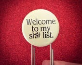 "welcome to my sh!t list. 1.25"" quote on a 3.5"" bookmark! Mature bookmark with naughty swears"
