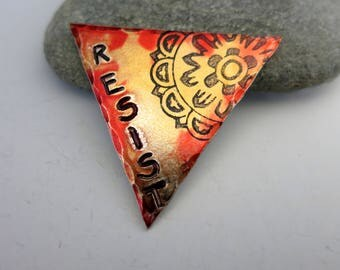 """Resist Triangle Pendant, 1 1/4"""" Hand Painted Aluminum, One of a Kind, Ready to Ship"""