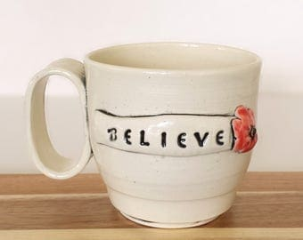 BELIEVE - Inspirational Handmade Ceramic Cup - EXPRESSives