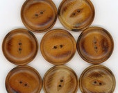 Wood Coat Buttons ~ 1-1/8 inch 29mm ~ Fisheye Sew Through Sewing Buttons ~ Set of 8 Vintage Wooden Buttons