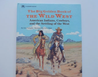 Vintage The Big Golden Book of the Wild West Hardback Book 1991