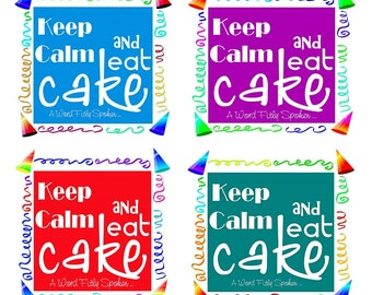 "DIGITAL Printable 'Keep Calm and Eat Cake"" Instant Downloadable Birthday Art, Printable Birthday Card Art, PDF, Jpeg Birthday Banner DG-1608"