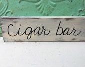 Wooden Cigar Bar Wedding Sign, Wood Wedding Reception Signage, Cigar Bar Sign