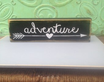 Rustic Black and White Adventure Sign, Shelf Sitter Adventure Sign, Home Decor Sign