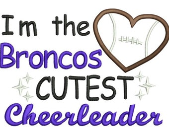 Broncos Cutest Cheerleader machine applique embroidery design - 5X7