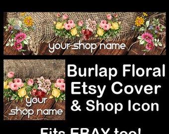 BURLAP FLORAL Etsy Large Cover Banner Set/Premade Etsy Banner/Vintage Shop Etsy Banner/Flower Etsy, Wood Etsy Banner, Ebay