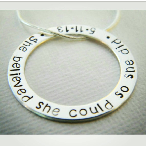 """Graduation, 2016, She Believed, High School, College Girls Sterling Silver Personalized Custom Made Hand Stamped Quote Necklace on 1"""" Washer"""