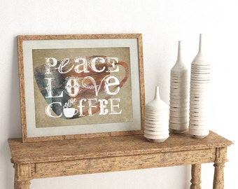 Peace, Love, Coffee Horizontal Typography Print - Frames Not Included