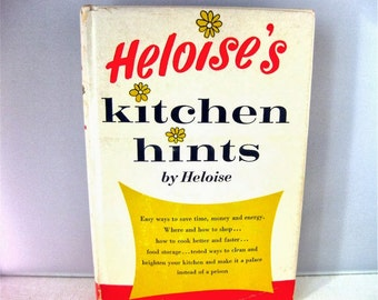 Heloise's Kitchen Hints, by Heloise Cruse