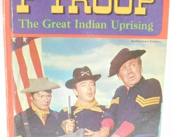 Vintage 1967 Copyright (19-C) F Troop, The Great Indian Uprising, by William Johnston