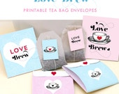 Love Brew Tea Bag Envelopes - Valentines - Wedding favors - Instant Download - Last minute Valentine - Tea party