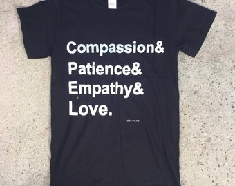 Compassion Patience Empathy Love Tshirt