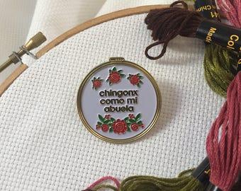 Chingonx  Como Mi Abuela Enamel Pin